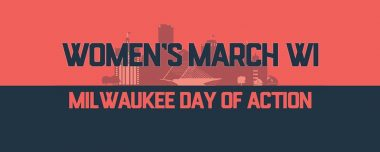Women's March Day of Action - Milwaukee