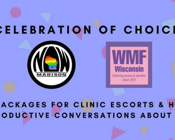 Celebration of Choice with Madison NOW and Women's Medical Fund