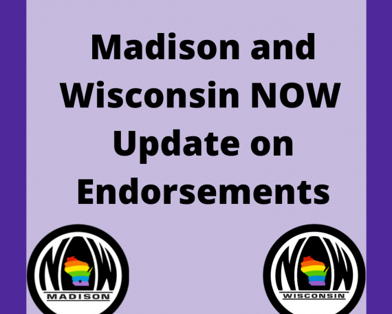 "The Madison and Wisconsin NOW logos with the text ""Madison and Wisconsin NOW update on endorsements"""